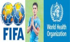 WHO and world football launch kick out coronavirus campaign - Sakshi