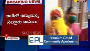 Nellore Residents Trapped In Kashi